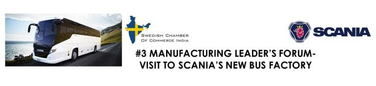 #3 Manufacturing Leader's Forum- Visit to Scania's New Bus Factory